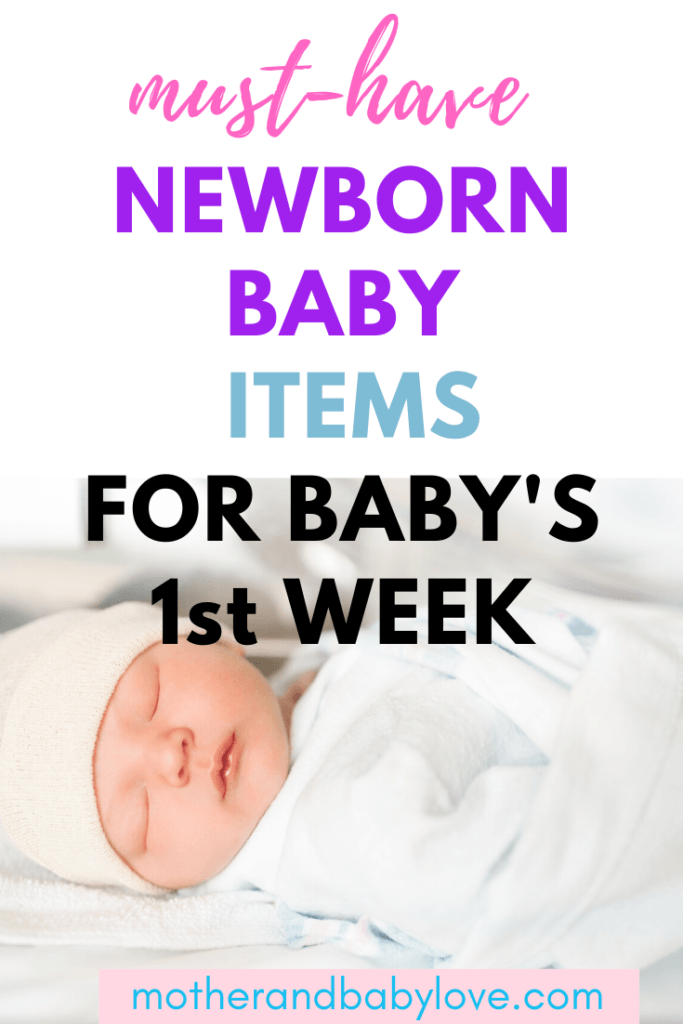 Must have new born baby items for baby's first week