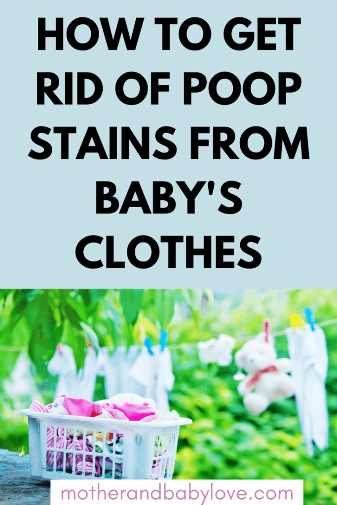 how to get rid of poop stains from baby's clothes.
