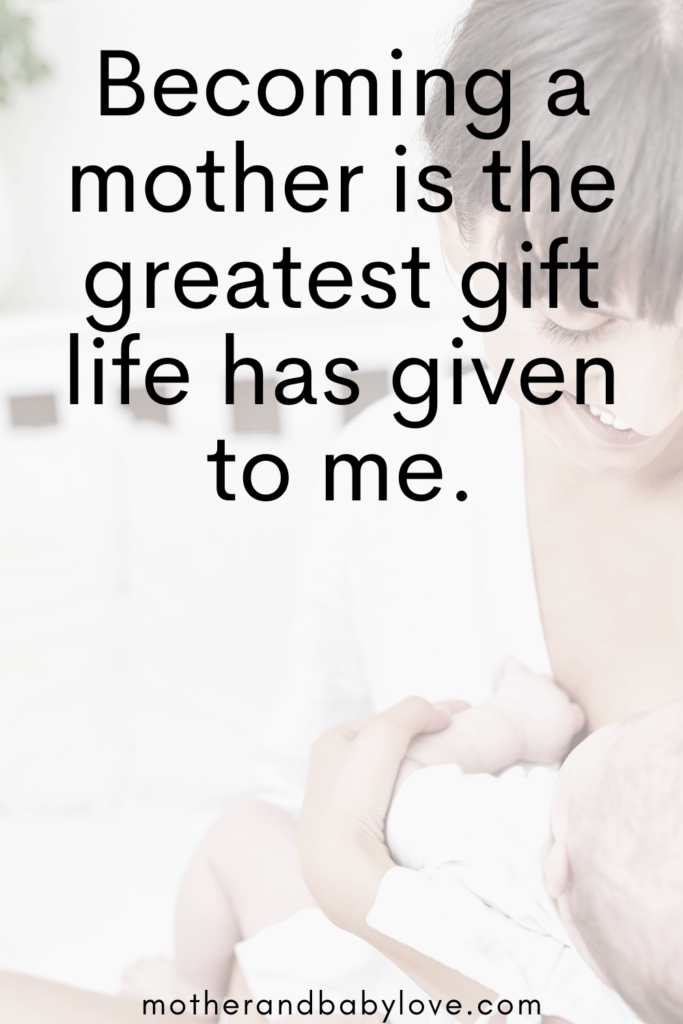 Becoming a mother is the greatest gift life has given to me quote graphic.