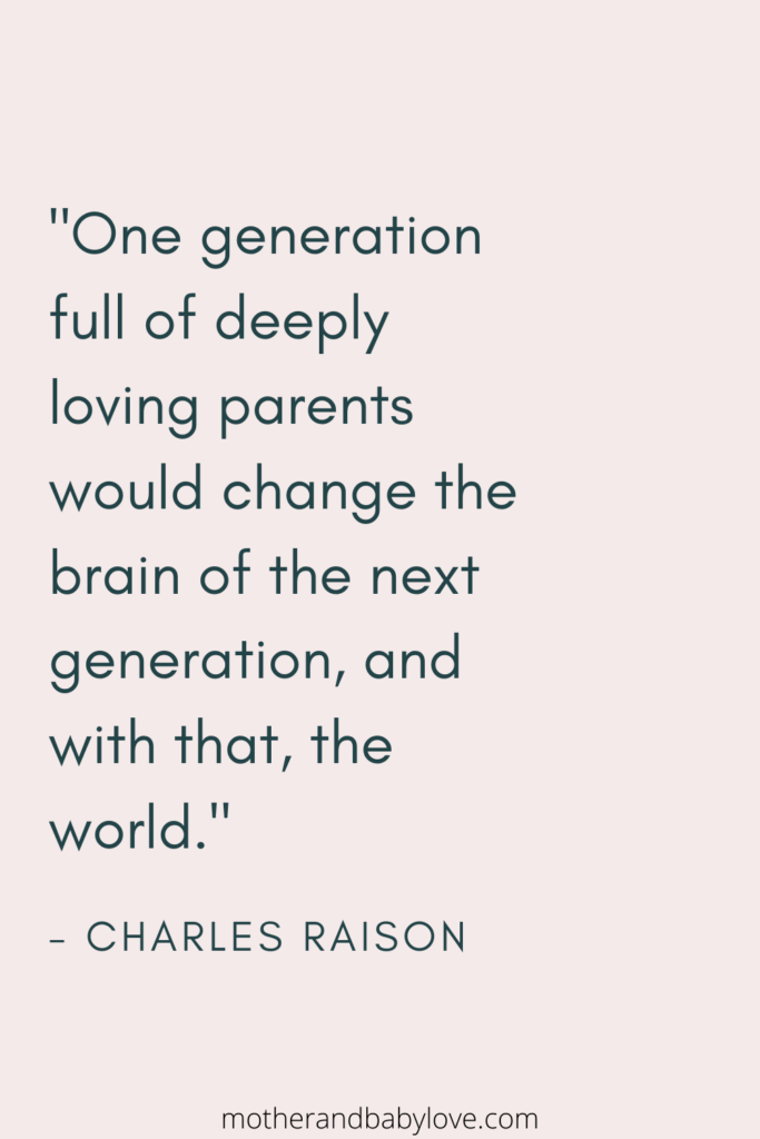 One generation full of deeply loving parents would change the brain... quote by Charles Raison