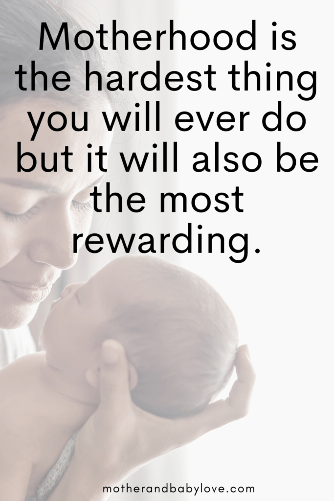 Motherhood is the hardest thing you will ever do but most rewarding. Inspiring mother and baby love quotes