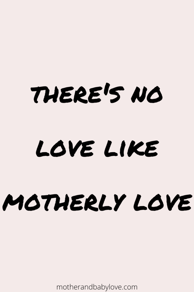 Motherly love quote graphics.