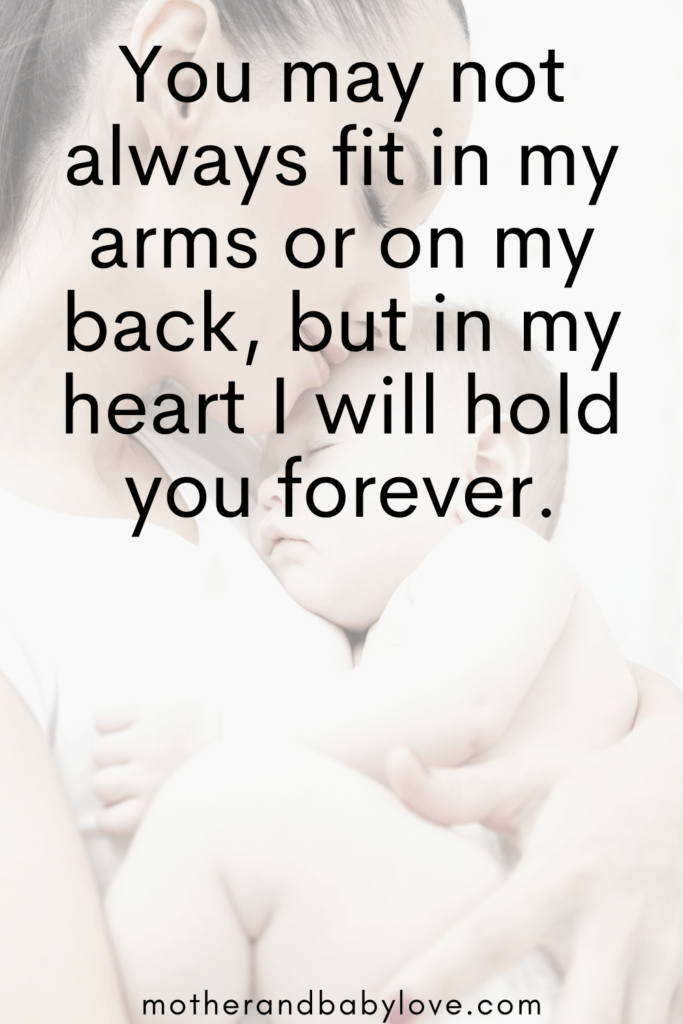 You may not always fit in my arms...In my heart I will hold you forever quote