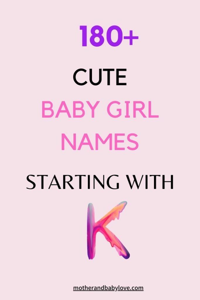 Cute baby girl names that start with K