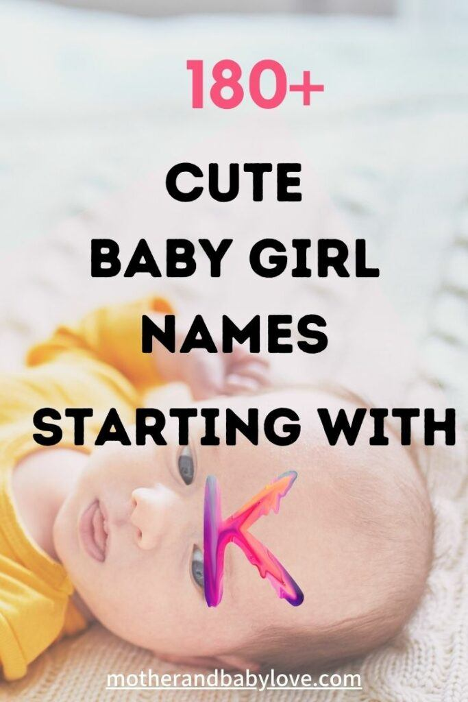 Baby girl names starting with K graphic with a baby dressed in yellow