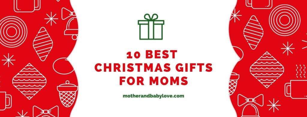 10 best christmas gifts for a mom that will make her feel cared for and special