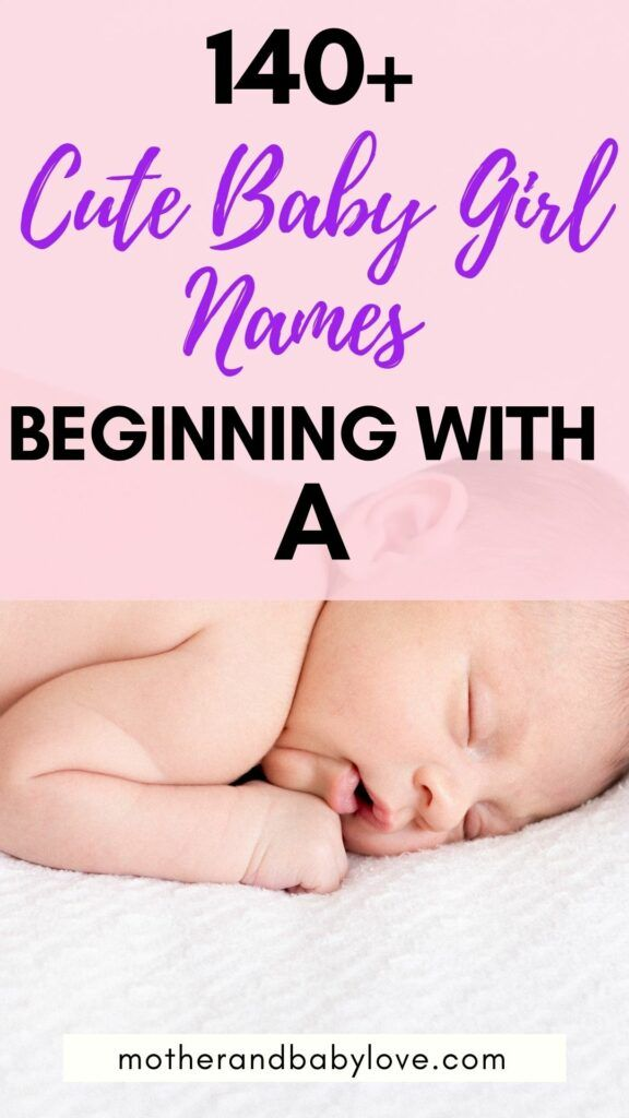 140+ cute baby girl names beginning with A.